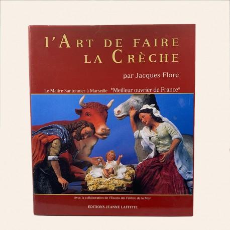 Santon de Provence - Livre - L'art de faire la crèche - Santons Flore aubagne